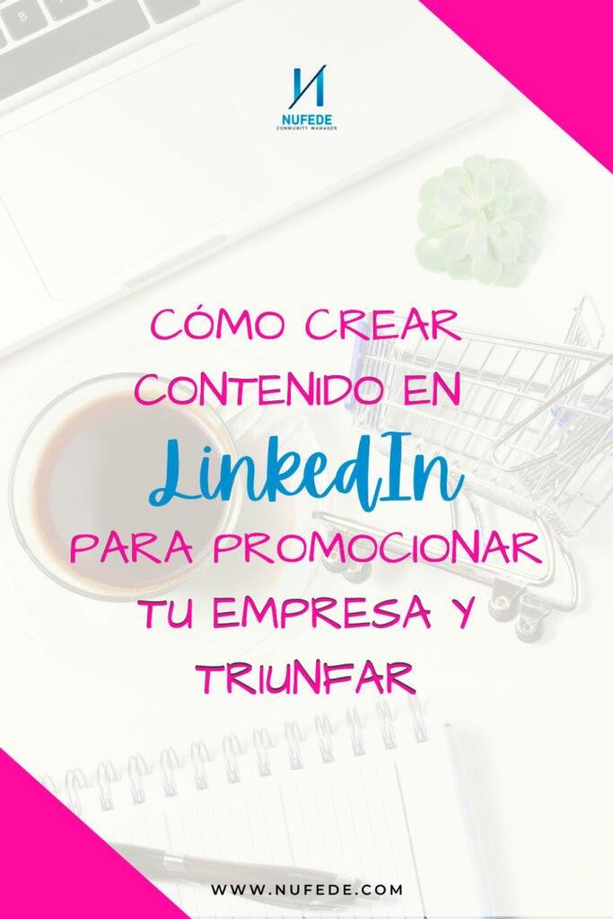 como crear contenido en linkedin