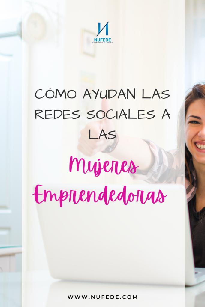 como ayudan las redes sociales a las mujeres emprendedoras