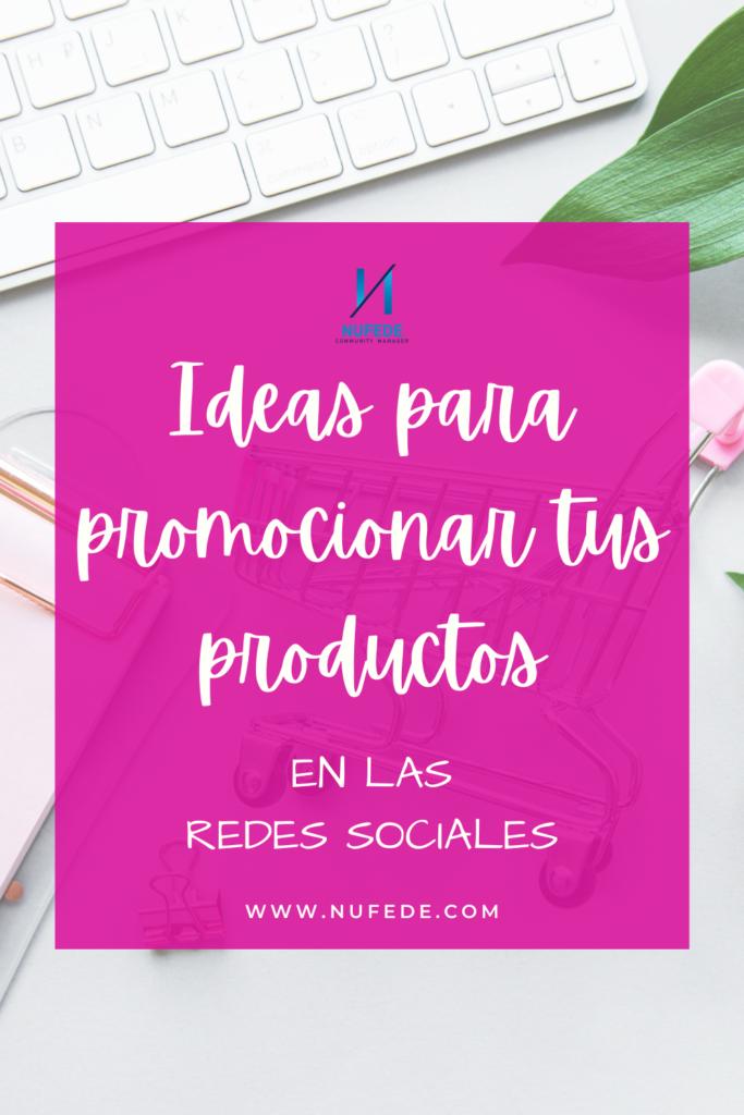 promocionar tus productos en las redes sociales